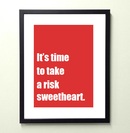 Oh yes. May be I should get this print from Etsy (but have them add a comma, hehe).