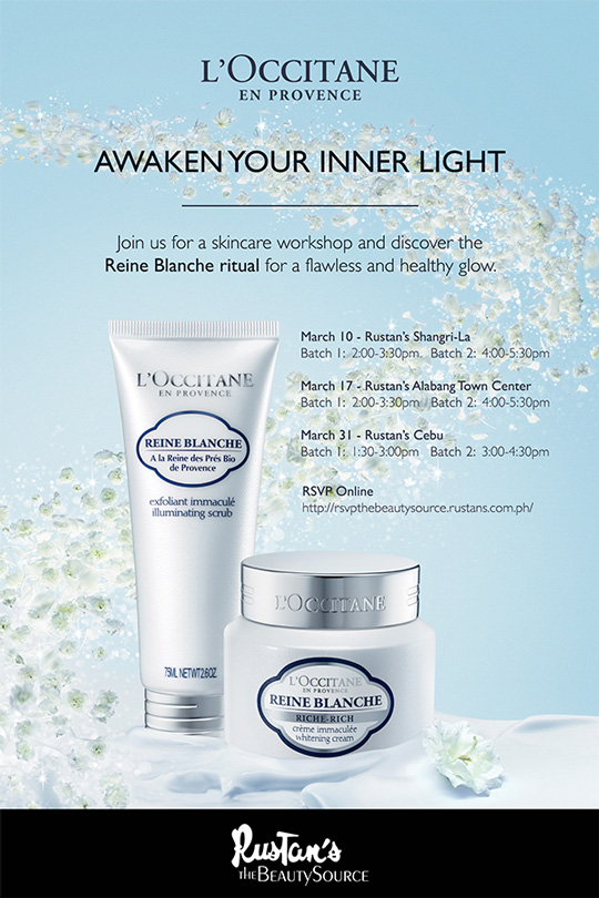Join me on Friday, March 10, at Rustan's Shangrila for the L'Occitane Reign Blanche Skincare Workshop!